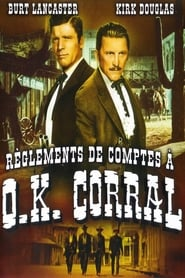 Règlement de comptes à O.K. Corral en streaming