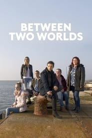 Between Two Worlds (2021)