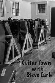 Guitar Town with Steve Earle 2020