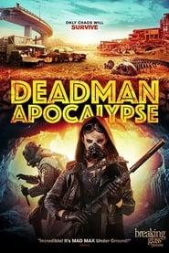 Deadman Apocalypse (2015)