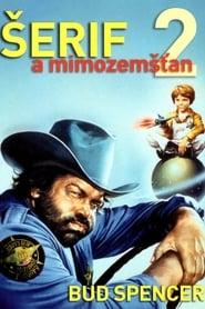 Šerif a mimozemšťan 2