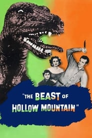 The Beast of Hollow Mountain (1956)