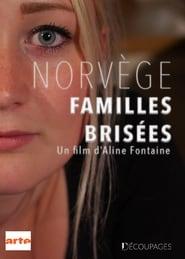 Norvège : familles brisées streaming vf