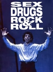 Sex, Drugs, Rock & Roll (2013)