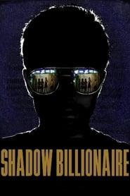 Shadow Billionaire (2009)