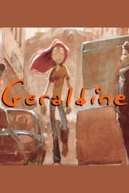 مشاهدة فيلم Geraldine 2000 مترجم أون لاين بجودة عالية