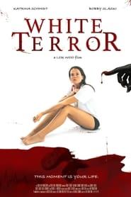 Watch White Terror (2020) Fmovies