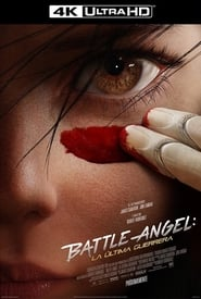 Battle Angel: La última guerrera (2019)