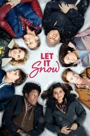 Noches blancas: Tres historias de amor inolvidables (2019) Let It Snow