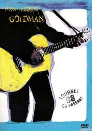 Jean-Jacques Goldman: Tournée en passant 98 1999