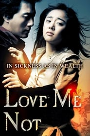 Nonton Love Me Not (2006) Film Subtitle Indonesia Streaming Movie Download