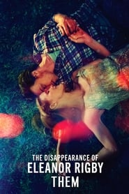 Poster The Disappearance of Eleanor Rigby: Them 2014
