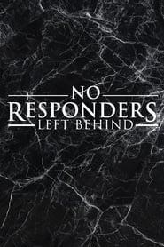 No Responders Left Behind