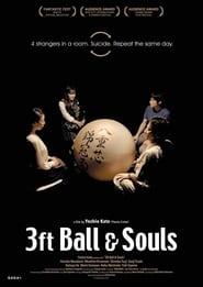 مشاهدة فيلم 3 Foot Ball and Souls مترجم