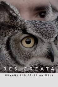 RES CREATA – Humans and other animals (2020)