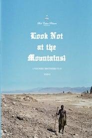 Look Not at the Mountains! (2011) Zalukaj Online Cały Film Lektor PL