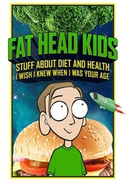Fat Head Kids (2018)