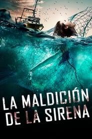 La Maldición de la Sirena Película Completa HD 1080p [MEGA] [LATINO] 2019