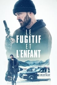 Le fugitif et l'enfant streaming vf