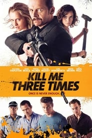 Poster Kill Me Three Times 2015