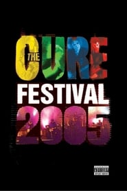 The Cure: Festival 2005 (2006)