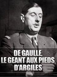 De Gaulle, le géant aux pieds d'argile 2012