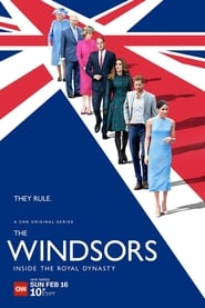 The Windsors: Inside the Royal Dynasty en streaming