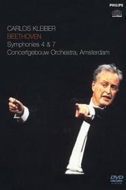 Carlos Kleiber: Beethoven - Symphonies 4 & 7