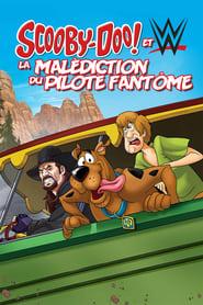 Scooby-Doo ! & WWE – La malédiction du pilote fantôme (2016)