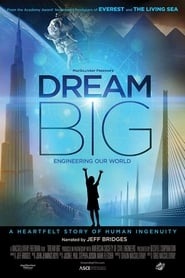 Poster for Dream Big: Engineering Our World