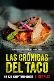 Las crónicas del taco (2019) Taco Chronicles