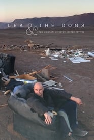 Lek and the Dogs (2017)