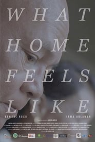 What Home Feels Like Poster