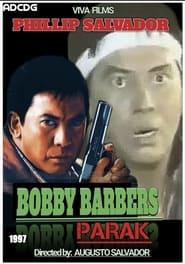 Watch Bobby Barbers Parak (1997)