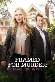 FRAMED FOR MURDER: A FIXER UPPER MYSTERY