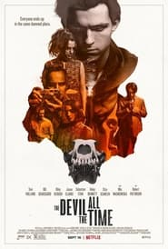 The Devil All the Time - Everyone ends up in the same damned place. - Azwaad Movie Database