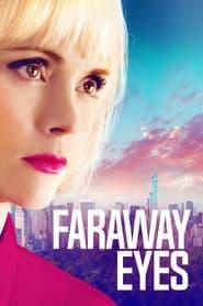 Faraway Eyes online subtitrat HD