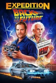 Expedition: Back to the Future - Season 1