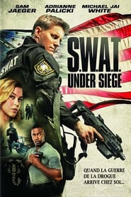 S.W.A.T.: Under Siege streaming