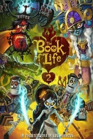 The Book of Life 2 (2020)