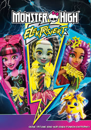 Monster High – Elektrisiert (2017)
