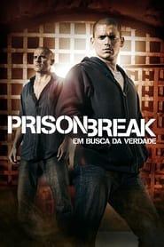 Prison Break: Em Busca da Verdade: Season 3