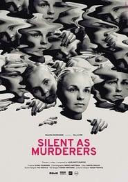 Silent as Murderers (2019)