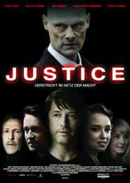 Justice – Verstrickt im Netz der Macht