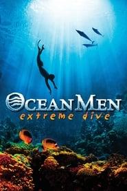 Poster Ocean Men, Extreme Dive 2001