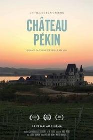 Château Pékin (2019)