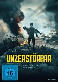 Unzerstörbar – Die Panzerschlacht von Rostow (2018)