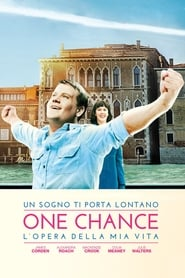One Chance – L'opera della mia vita