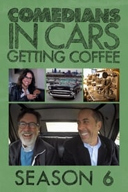 Comedians in Cars Getting Coffee: Temporada 6