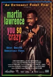 Martin Lawrence: You So Crazy (1994)